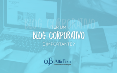 Ter um blog corporativo é importante?