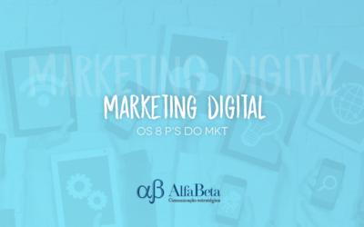 Entenda o que são os 8 P's do marketing digital e como eles podem ajudar sua empresa