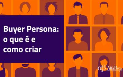 Buyer Persona: o que é e como criar